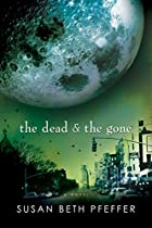 The Dead and the Gone (The Last Survivors,…