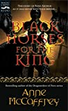 McCaffrey, Anne: Black Horses for the King (Magic Carpet Books)