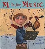 Krull, Kathleen: M Is for Music