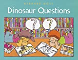 Most, Bernard: Dinosaur Questions