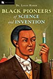 Haber, Louis: Black Pioneers of Science and Invention