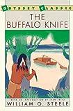 William O. Steele: The Buffalo Knife