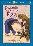 Ada, Alma Flor: Daniel's Mystery Egg