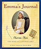 Moss, Marissa: Emma's Journal: The Story of a Colonial Girl