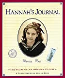 Moss, Marissa: Hannah's Journal: The Story of an Immigrant Girl