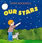 Our Stars by Anne Rockwell