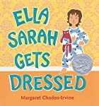 Ella Sarah Gets Dressed by Margaret…