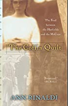The Coffin Quilt: The Feud between the&hellip;