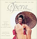 Ganeri, Anita: The Young Person's Guide to the Opera: With Music from the Great Operas (Book & CD)