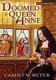 Meyer, Carolyn: Doomed Queen Anne