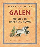 Moss, Marissa: Galen: My Life in Imperial Rome