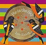 Ehlert, Lois: Pie in the Sky