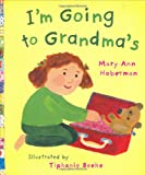 Hoberman, Mary Ann: I'm Going to Grandma's