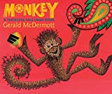 McDermott, Gerald: Monkey: A Trickster Tale from India