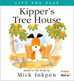 Inkpen, Mick: Kipper's Tree House