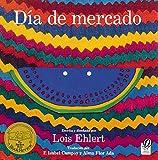 Ehlert, Lois: D¡a de mercado: Una historia contado a travs del arte popular