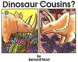 Most, Bernard: Dinosaur Cousins?