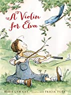 A Violin for Elva by Mary Lyn Ray