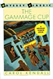 Kendall, Carol: The Gammage Cup