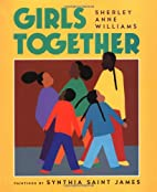 Girls Together by Sherley Anne Williams