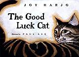 Harjo, Joy: The Good Luck Cat