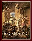 Wood, Audrey: Heckedy Peg