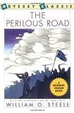 Steele, William O.: The Perilous Road