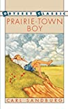 Sandburg, Carl: Prairie-Town Boy (Odyssey Classic)