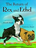 Adoff, Arnold: The Return of Rex and Ethel