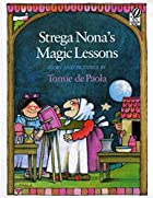 Strega Nona's Magic Lessons by Tomie…