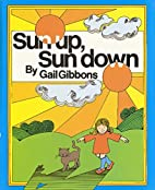 Sun Up, Sun Down (Voyager/Hbj Book) by Gail…
