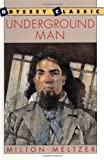 Meltzer, Milton: Underground Man (Odyssey Classic)