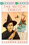 Estes, Eleanor: The Witch Family (Odyssey Classic)