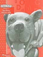Collections Spelling Practice Book, Grade 3…