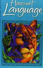 Harcourt Language: Level 4 by Roger C. Farr
