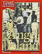 Angel Island by Harcourt School Publishers