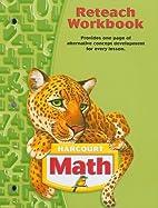 Harcourt School Publishers Math: Reteach…