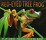 Joy Cowley: Red-Eyed Tree Frog: Library Book, Grade K (Storytown)