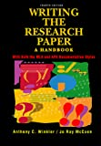 Winkler, Anthony C.: Writing the Research Paper: A Handbook With Both the Mla and Apa Documentation Styles