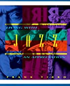Living With Jazz: An Appreciation by Frank…