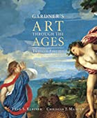 Gardner's Art Through the Ages by Helen…