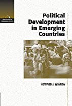 Political Development in Emerging Countries…