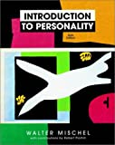 Walter Mischel: Introduction to Personality