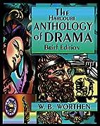 The Harcourt Anthology of Drama, Brief…