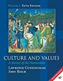 Cunningham, Lawrence: Culture and Values: A Survey of the Humanities (Volume 1: Chapters 1-11 with readings)