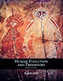 William A. Haviland: Human Evolution and Prehistory