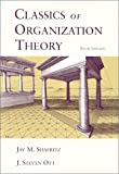 Shafritz: Classics of Organization Theory with Infotrac