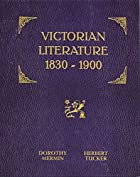 Victorian Literature: 1830-1900 by Dorothy…