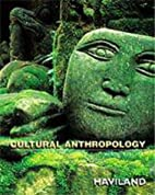 Cultural Anthropology (Case Studies in…