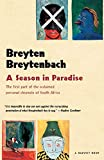 Breytenbach, Breyten: Season In Paradise (Harvest Book)